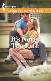 It's Never too Late ebook by Tara Taylor Quinn