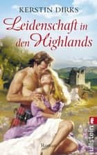 Leidenschaft in den Highlands ebook by Kerstin Dirks