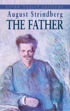 The Father ebook by August Strindberg