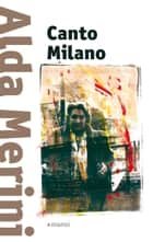 Canto Milano eBook by Alda Merini