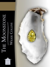 The Moonstone ebook by Wilkie Collins