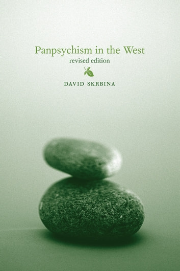 Panpsychism in the West ebook by David Skrbina