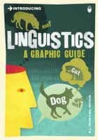 Introducing Linguistics - A Graphic Guide ebook by R. L. Trask, Bill Mayblin