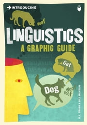 Introducing Linguistics - A Graphic Guide ebook by R. L. Trask,Bill Mayblin