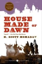 House Made of Dawn ebook by N. Scott Momaday
