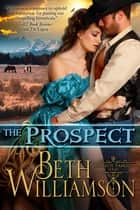 The Prospect ebook by Beth Williamson