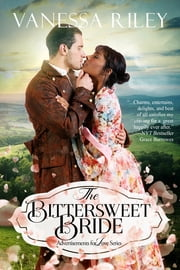 The Bittersweet Bride ebook by Vanessa Riley