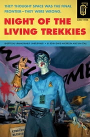 Night of the Living Trekkies ebook by Kevin David Anderson,Sam Stall