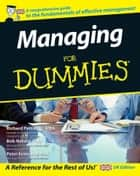 Managing For Dummies ebook by Richard Pettinger, Bob Nelson, Peter Economy