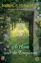 At Home with the Templetons - A Novel ebook by Monica McInerney