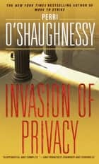 Invasion of Privacy ebook by Perri O'Shaughnessy