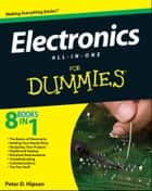 Electronics All-in-One For Dummies ebook by Doug Lowe