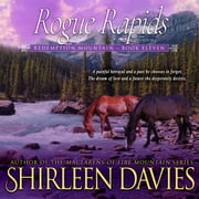 Rogue Rapids audiobook by Shirleen Davies