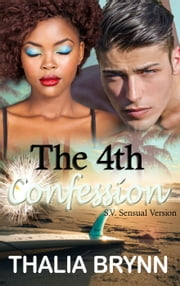 The 4th Confession S.V. ebook by Thalia Brynn