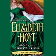 Once Upon a Christmas Eve - A Maiden Lane Novella audiobook by Elizabeth Hoyt