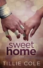 Sweet Home ekitaplar by Tillie Cole