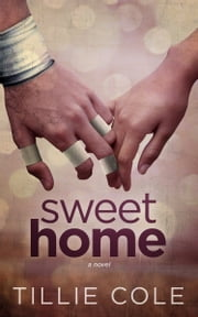 Sweet Home 電子書籍 by Tillie Cole