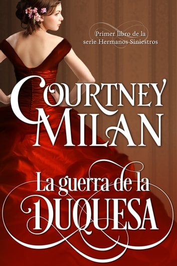 La guerra de la duquesa ebook by Courtney Milan,Ángeles Aragón López