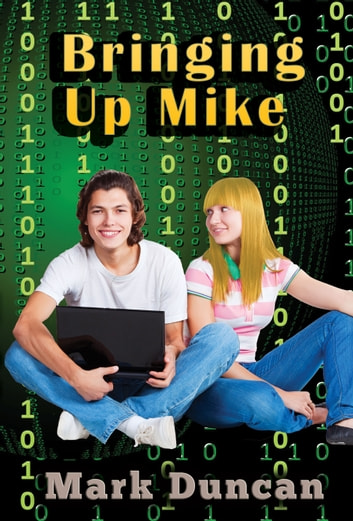 Bringing Up Mike eBook by Mark Phillip Duncan