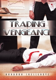 Trading Vengeance ebook by Barbara Snellgrove