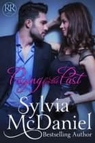 Paying For The Past - Contemporary Romance Novella ebook by Sylvia McDaniel
