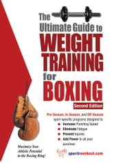 The Ultimate Guide to Weight Training for Boxing ebook by Rob Price