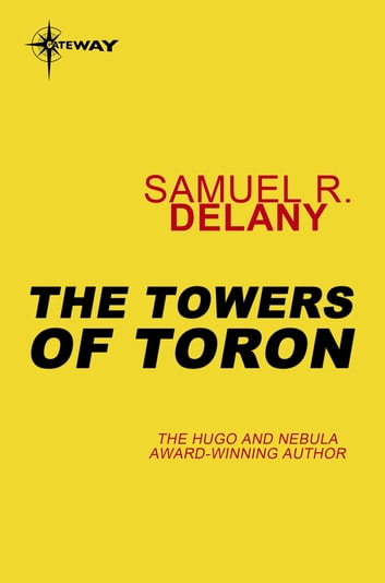 The Towers of Toron ebook by Samuel R. Delany