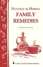 Natural & Herbal Family Remedies ebook by Cynthia Black