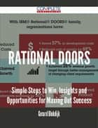 Rational DOORS - Simple Steps to Win, Insights and Opportunities for Maxing Out Success ebook by Gerard Blokdijk