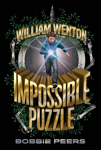 William Wenton and the Impossible Puzzle ebook by Bobbie Peers