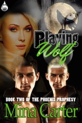 Playing Wolf ebook by Mina Carter