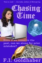 Chasing Time ebook by F.I. Goldhaber
