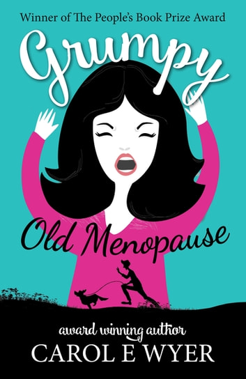 Grumpy Old Menopause ebook by Carol Wyer