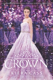 The Crown ebook by Kiera Cass