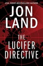 The Lucifer Directive ebook by