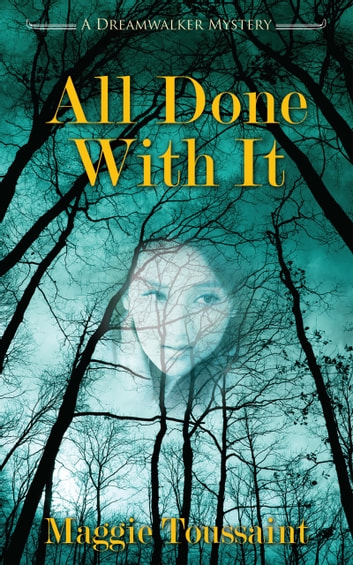 All Done with It ebook by Maggie Toussaint