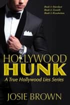 Hollywood Hunk - (3-Book Bundle) ebook by Josie Brown