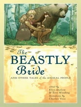 The Beastly Bride - Tales of the Animal People ebook by
