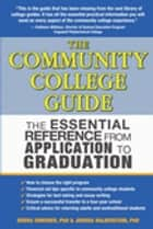 The Community College Guide ebook by Ph.D. Joshua Halberstam,Ph.D. Debra Gonsher