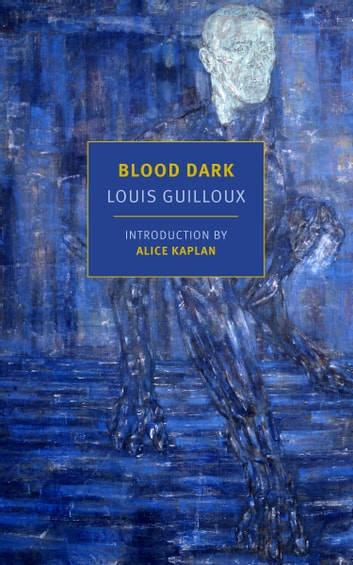 Blood Dark eBook by Louis Guilloux