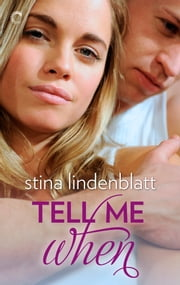Tell Me When ebook by Stina Lindenblatt