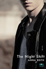 The Night Shift ebook by Anna Reith