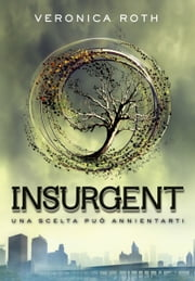 Insurgent ebook by Roberta Verde, Veronica Roth