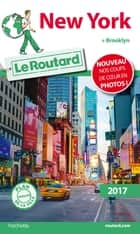 Guide du Routard New York 2017 - + Brooklyn ebook by Collectif