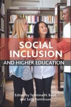 Social inclusion and higher education ebook by Tehmina N Basit, Sally Tomlinson
