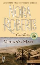 Megan's Mate ebook by Nora Roberts