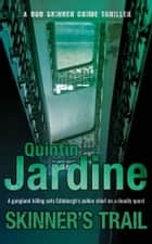 Skinner's Trail ebook by Quintin Jardine