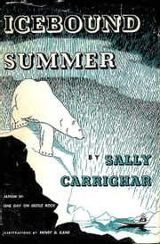 Icebound Summer ebook by Sally Carrighar
