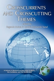 Crosscurrents and Crosscutting Themes ebook by Kagendo Mutua,Cynthia Szymanski Sunal