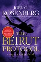 The Beirut Protocol ebook by